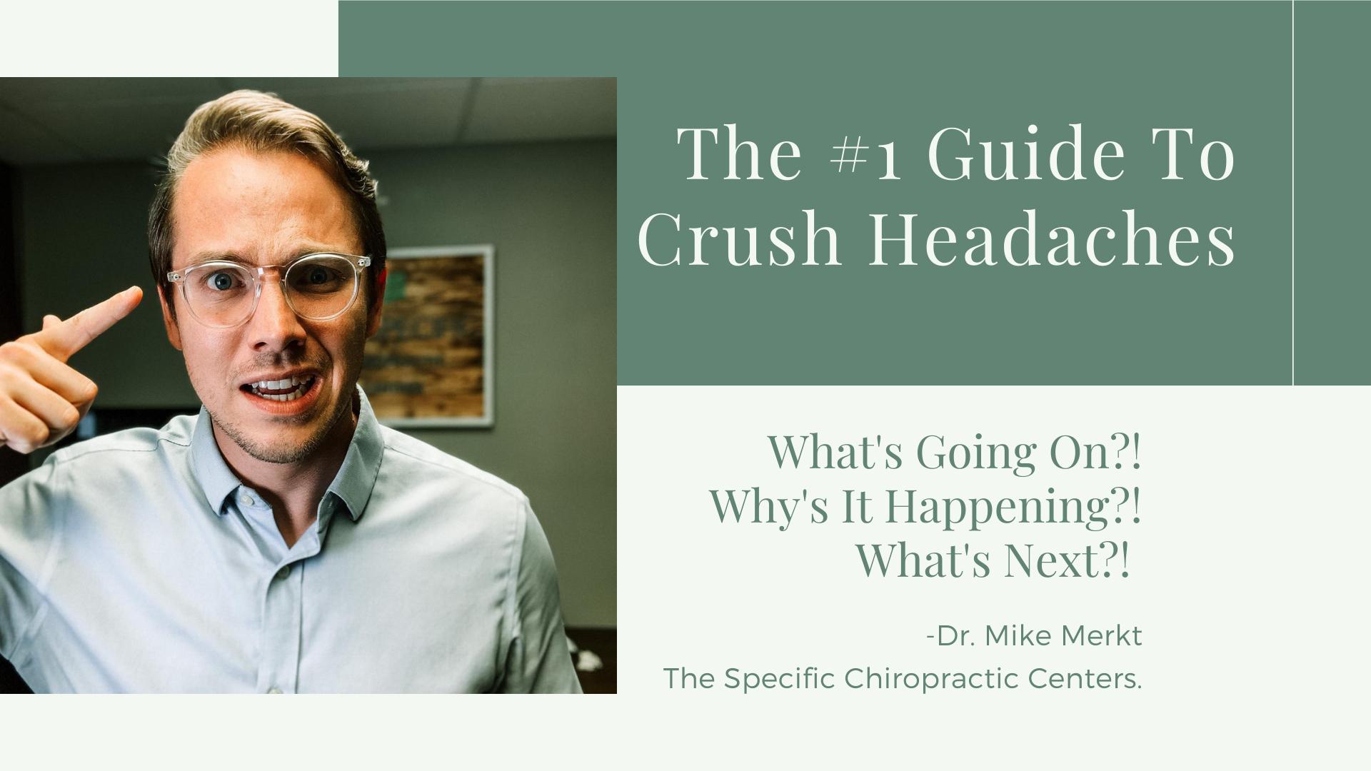 The #1 Guide to Crash Headaches